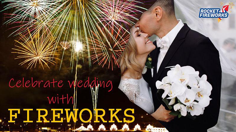 Celebrate Wedding with Fireworks : Rocket Fireworks