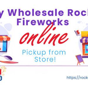 Buy Wholesale Fireworks Online – Rocket Fireworks